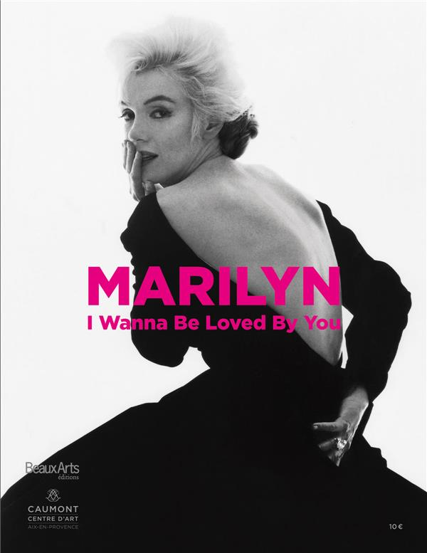 Marilyn Monroe ; I wanna be loved by you
