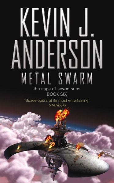 The Saga of Seven Suns ; Tome 6: Metal Swarm