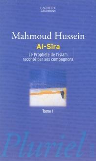 Al-Sîra t.2 ; le prophète de l'Islam raconté par ses compagnons