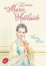 Vente Livre Numérique : Le sourire de Marie-Adélaïde  - Annie Pietri