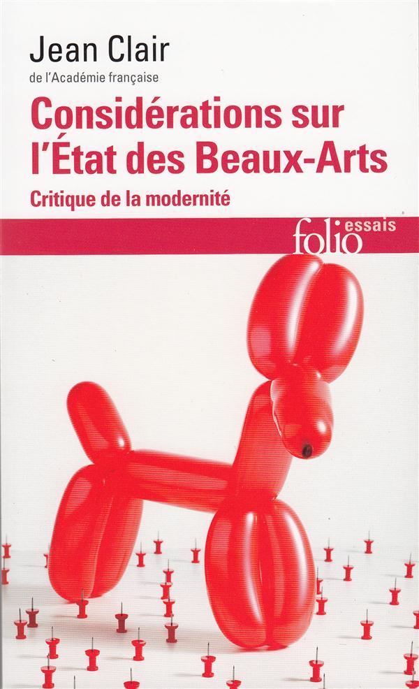 Considérations sur l'état des beaux-arts ; critique de la modernité