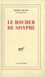 Vente Livre Numérique : Le Rocher de Sisyphe  - Roger Caillois