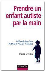 Vente EBooks : Prendre un enfant autiste par la main  - Pierre DELION