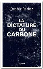 Vente EBooks : La dictature du carbone  - Frédéric Denhez