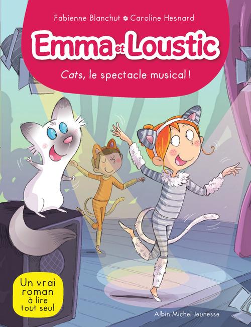 Emma et Loustic t.16 ; Cats, le spectacle musical !