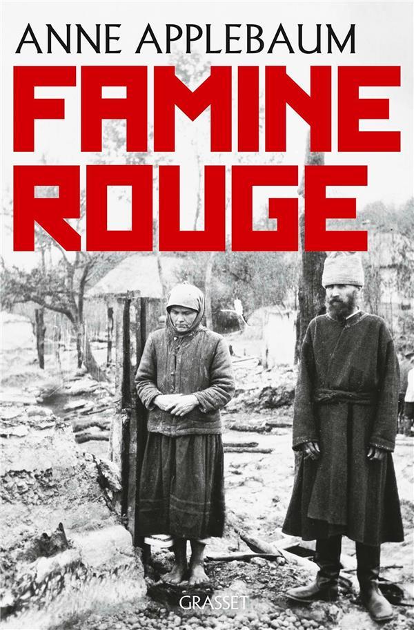Famine rouge ; la guerre de Staline en Ukraine