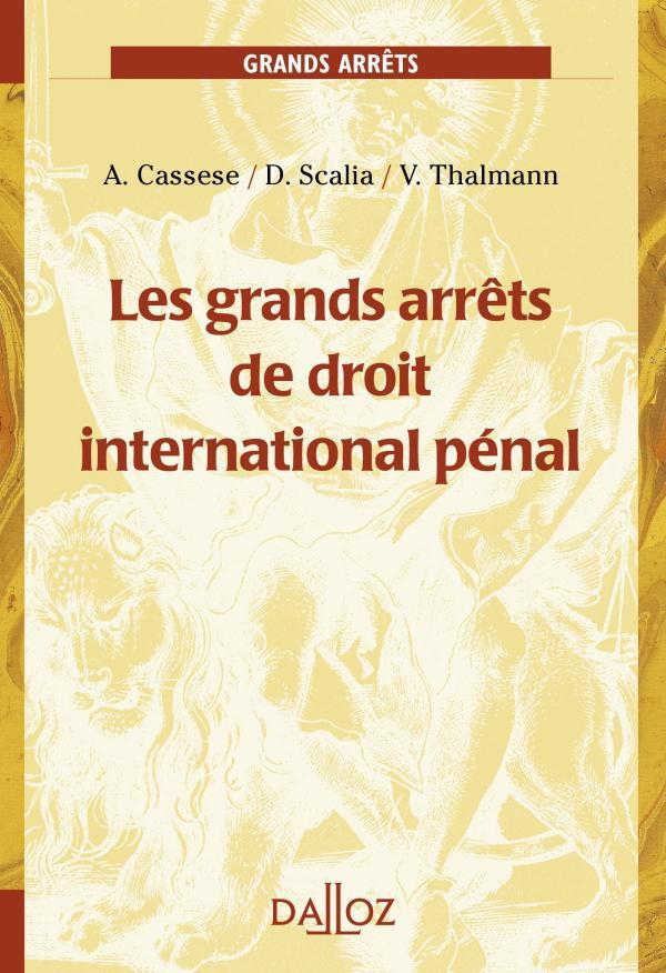 Les Grand Arrets Du Droit International Penal