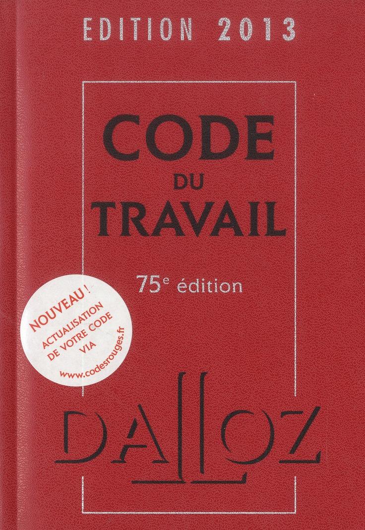 Code Du Travail (Edition 2013)