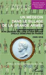 Vente Livre Numérique : Un médecin dans le sillage de la grande armée  - Pierre Allorant - Jacques Resal