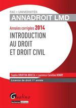 Vente Livre Numérique : Annales corrigées 2014 - Introduction au droit et au droit civil  - Sophie Druffin-Bricca - Laurence Caroline Henry