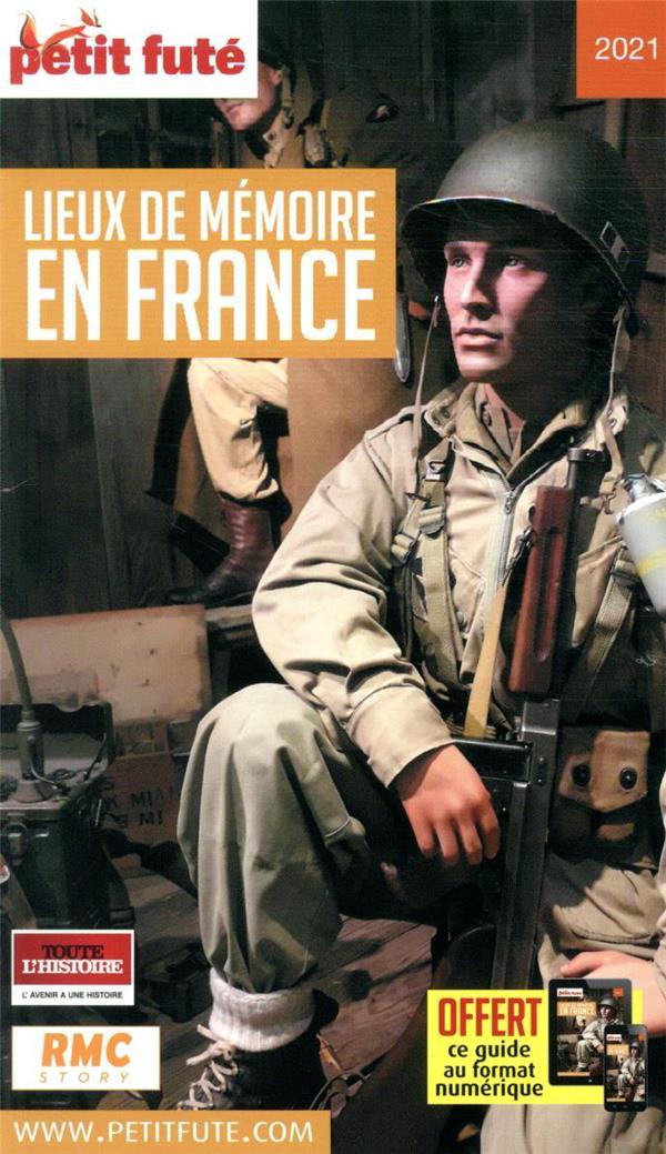 GUIDE PETIT FUTE ; THEMATIQUES ; lieux de mémoire en France (édition 2021)