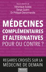 Vente EBooks : Médecines complémentaires et alternatives  - Serge Guérin - Véronique Suissa - Philippe Denormandie