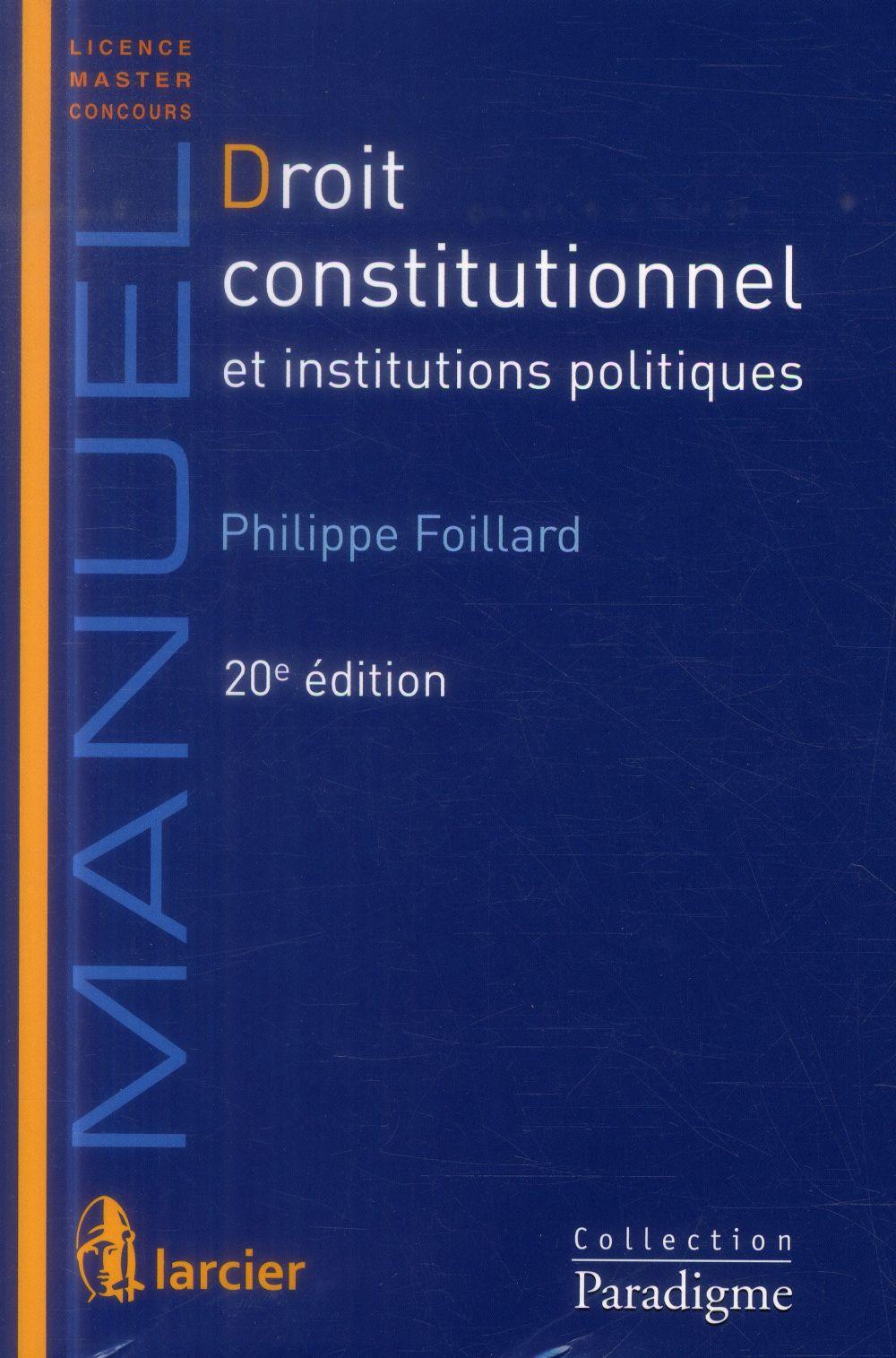 Droit constitutionnel et institutions politiques (20e édition)