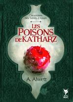Vente Livre Numérique : Les Poisons de Katharz  - Audrey Alwett