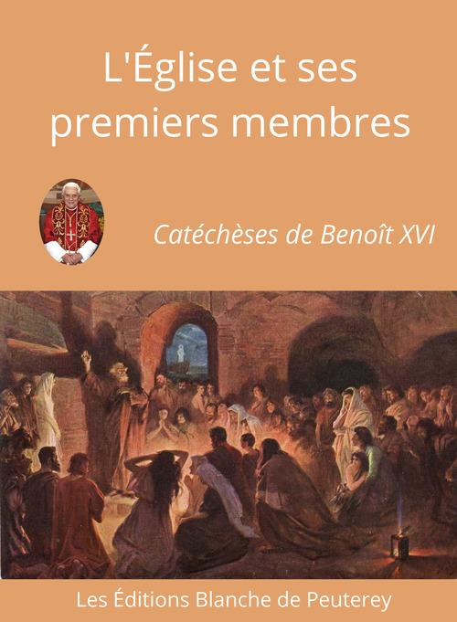 l'Eglise et ses premiers membres