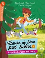 La petite bergère des loups  - Marc Giraud - Myriam Doinet - Coralie Vallageas - Mymi Doinet