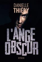Vente EBooks : L'ange obscur  - Danielle Thiéry