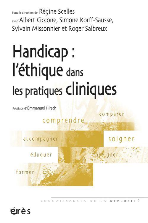 Vente EBooks : Handicap : l'éthique dans les pratiques cliniques  - Albert Ciccone  - Sylvain Missonnier  - Simone KORFF-SAUSSE