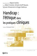Vente EBooks : Handicap ; l'éthique dans les pratiques  - Albert Ciccone - Sylvain Missonnier - Simone KORFF-SAUSSE