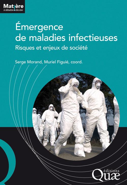 émergence de maladies infectieuses ; risques et enjeux de société