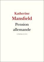 Pension allemande  - Katherine Mansfield