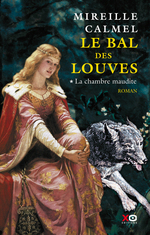 Vente Livre Numérique : Le bal des louves - tome 1 La chambre maudite  - Mireille Calmel
