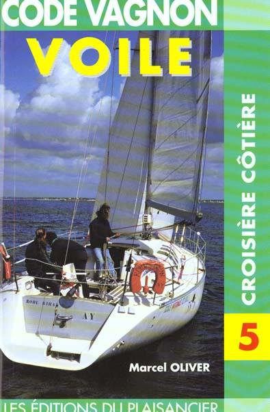 Code de la voile t.5 ; croisière côtière