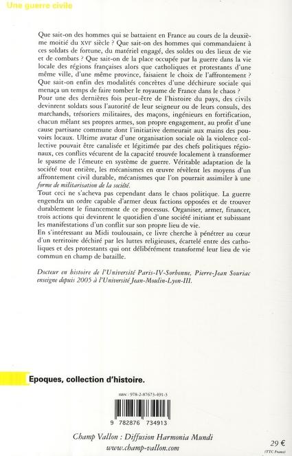 Une guerre civile ; affrontements religieux et militaires dans le Midi toulousain (1562-1596)