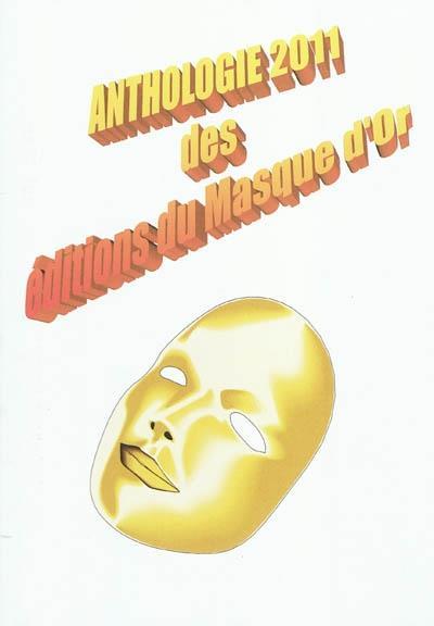 Anthologie 2011 des editions du masque d'or