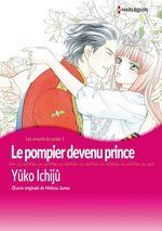 Vente EBooks : Le pompier devenu prince  - Melissa James - Yûko Ichijû