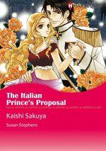 Vente EBooks : Harlequin Comics: The Italian Prince's Proposal  - Susan Stephens - Kaishi Sakuya