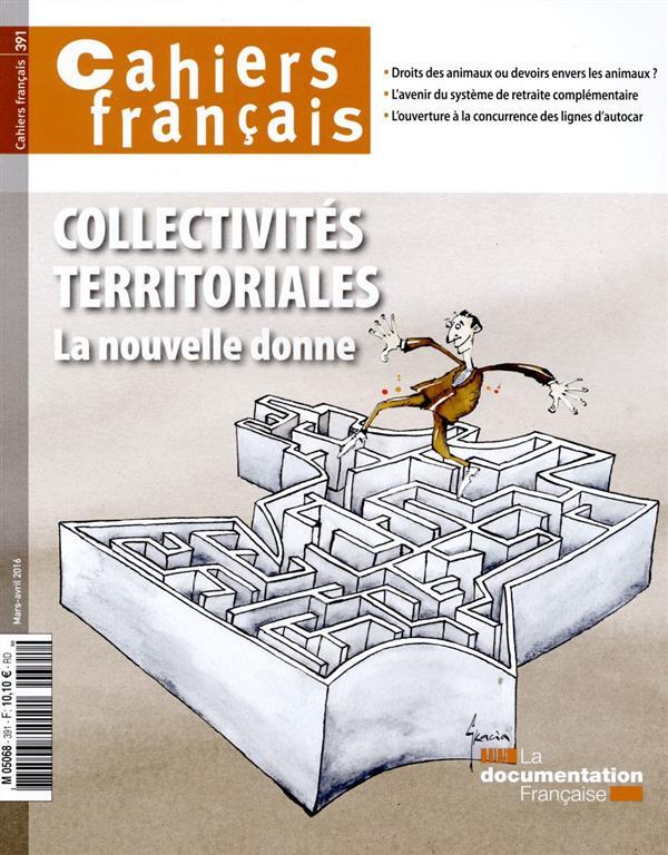 Cahiers français T.391 ; collectivités territoriales ; la nouvelle donne