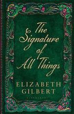 Vente Livre Numérique : The Signature of All Things  - Elizabeth Gilbert