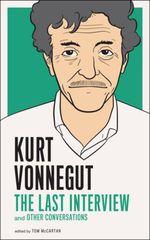 Vente Livre Numérique : Kurt Vonnegut: The Last Interview  - Kurt Vonnegut