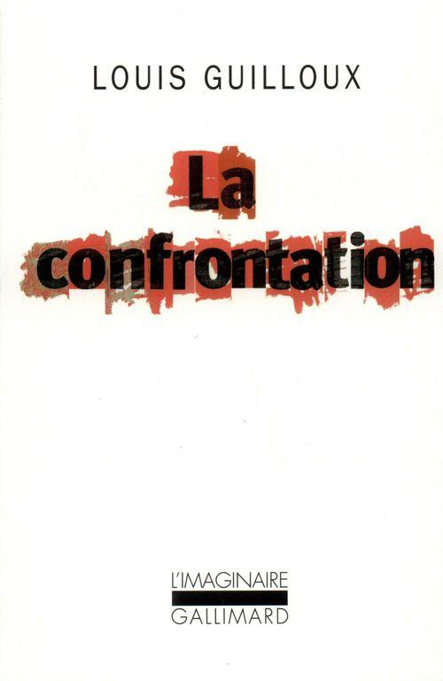 La Confrontation  - Louis Guilloux (1899-1980)