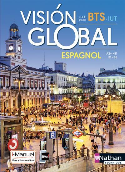Visión global ; espagnol ; BTS ; 1re & 2e années (édition 2019)