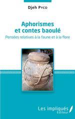 Vente Livre Numérique : Aphorismes et contes baoule : pensées relatives à la faune et à la flore  - Djeh Pyco