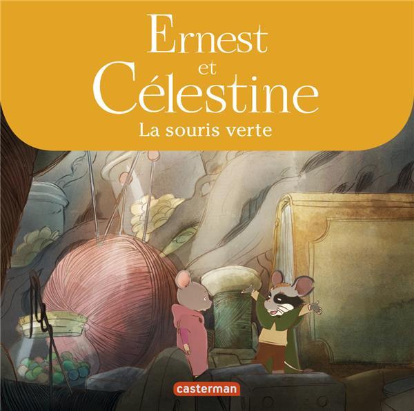 Ernest et Célestine ; la souris verte