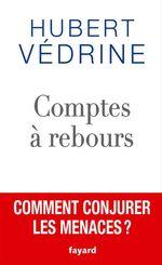 Vente Livre Numérique : Comptes à rebours  - Hubert Védrine