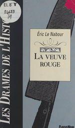 Vente Livre Numérique : La veuve rouge  - Éric Le Nabour