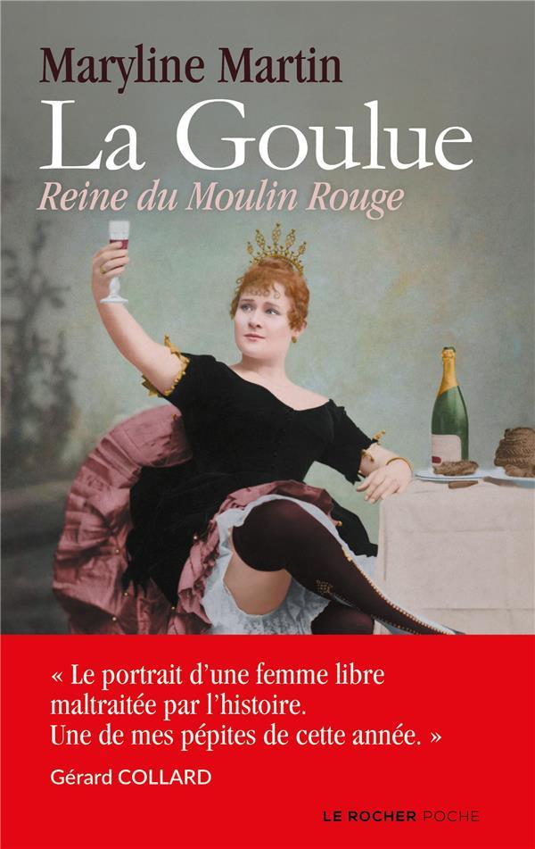 La Goulue ; reine du Moulin Rouge