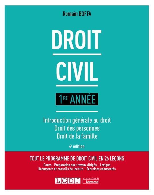 Droit civil, 1re année : introduction générale au droit, droit des personnes, droit de la famille