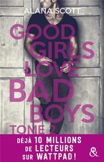 Vente Livre Numérique : Good Girls Love Bad Boys - Tome 2  - Alana Scott