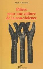 Vente Livre Numérique : PILIERS POUR UNE CULTURE DE LA NON-VIOLENCE  - Alain Richard