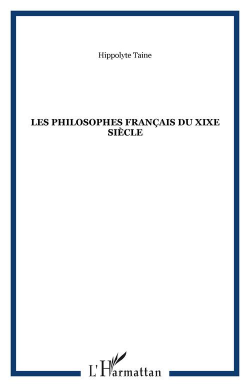 Les philosophes français du XIX siècle