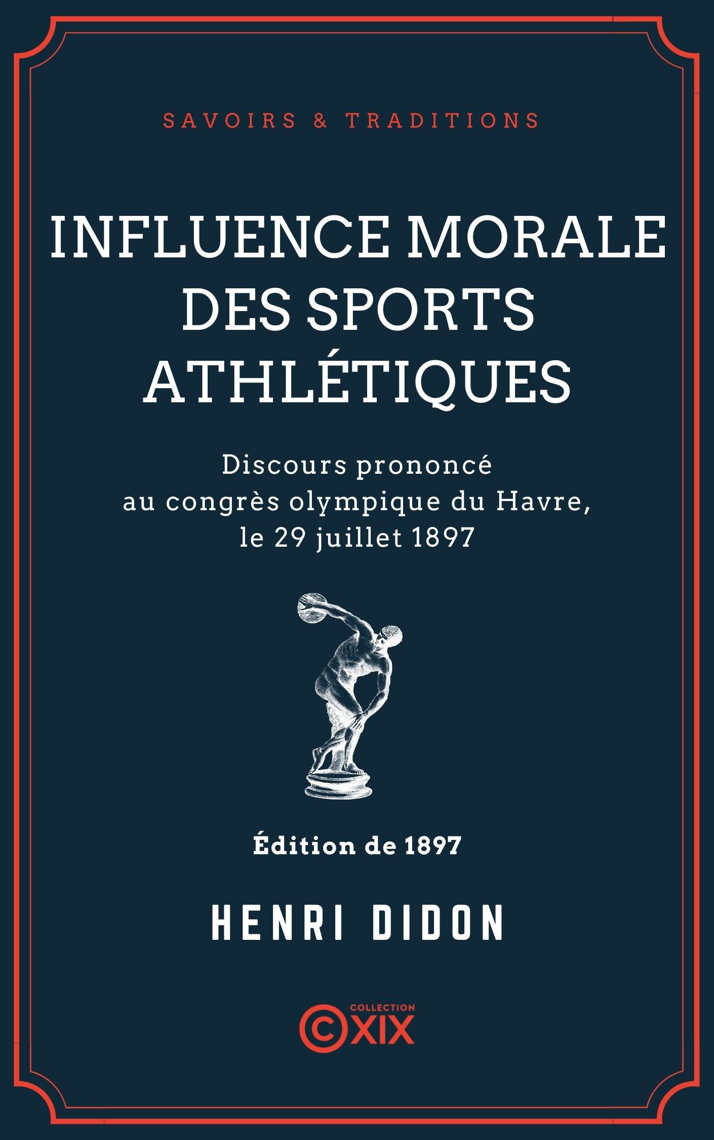 Vente EBooks : Influence morale des sports athlétiques  - Henri Didon