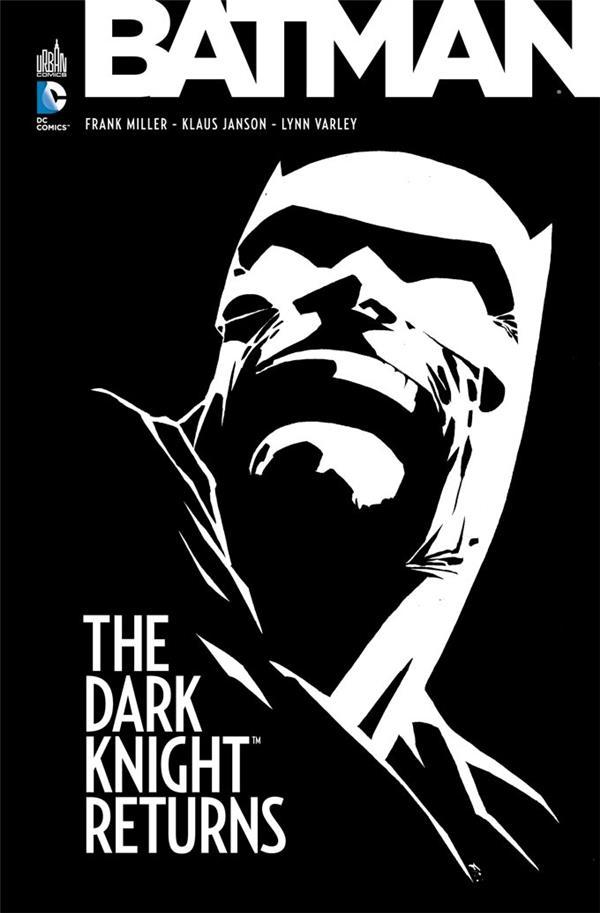 Batman ; The Dark Knight Returns