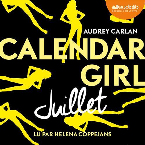 Vente AudioBook : Calendar Girl - Juillet  - Audrey Carlan