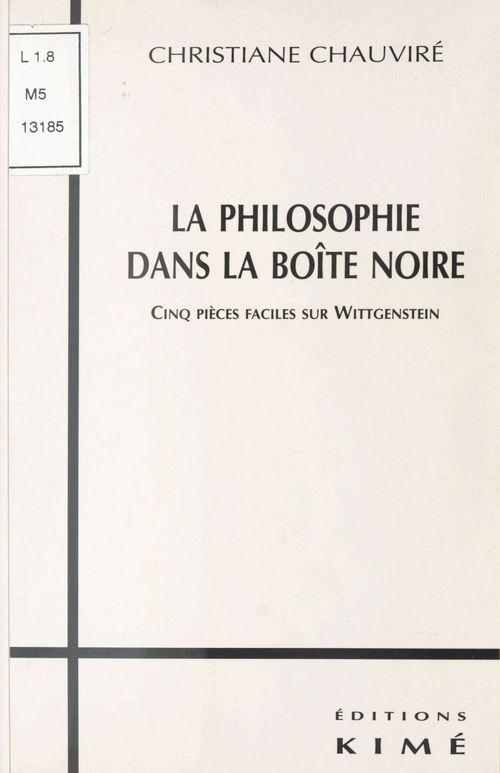 La philosophie dans la boite noire