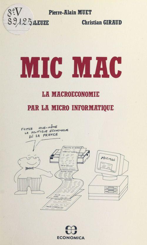 Mic mac, la macroeconomie par la micro informatique